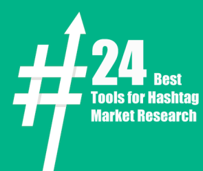 24 Best Tools for Hashtag Market Research